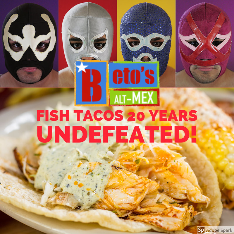 Beto's Alt-Mex - Best Fish Tacos and Mexican Food in San Antonio, TX